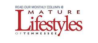 Read our monthly column at Mature Lifestyles